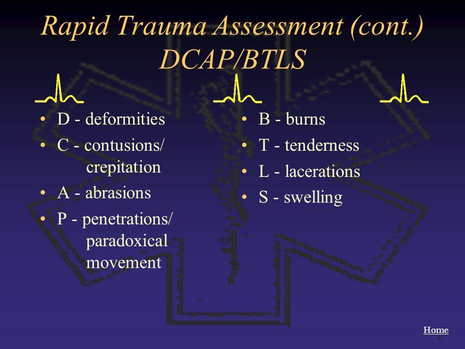 Rapid Trauma Assessment (cont.) DCAP/BTLS