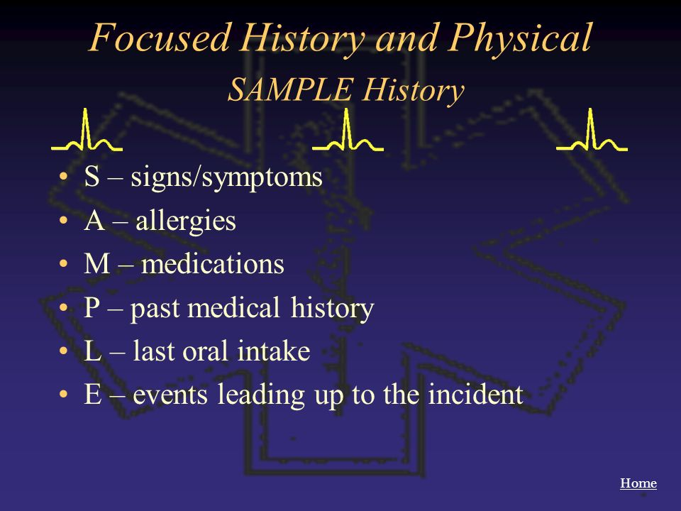 Focused History and Physical SAMPLE History