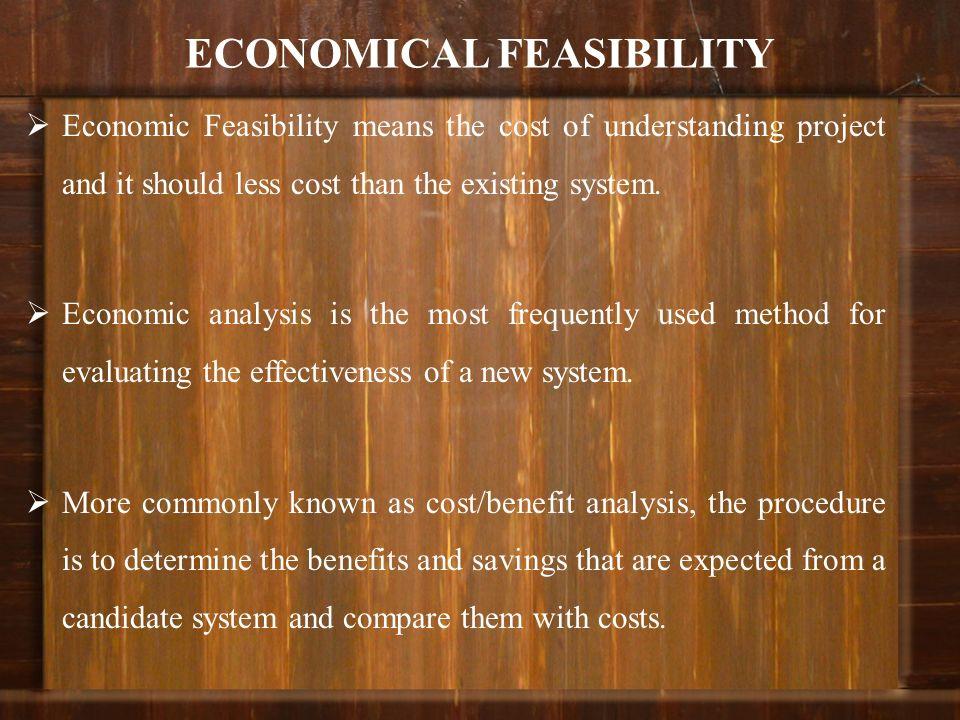 ECONOMICAL FEASIBILITY