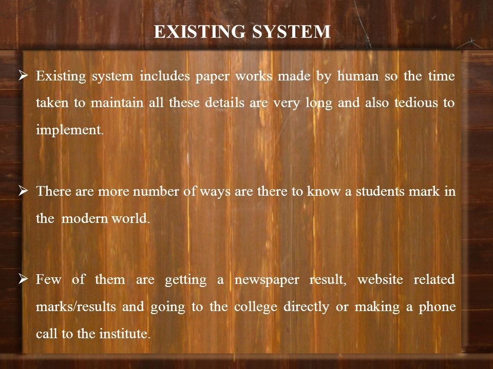 EXISTING SYSTEM