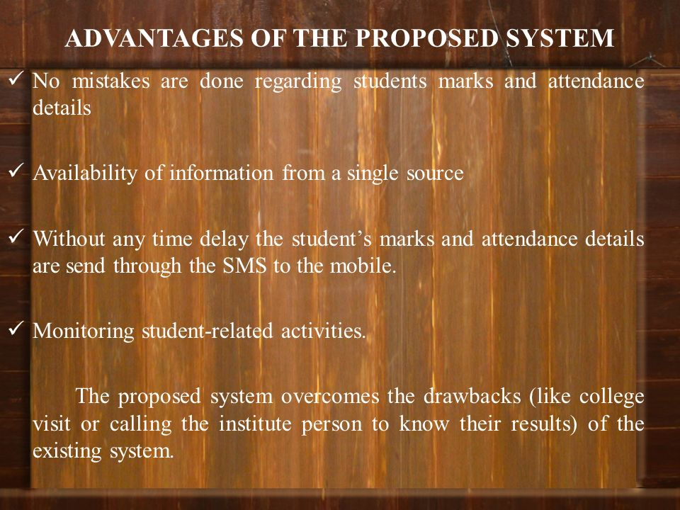 ADVANTAGES OF THE PROPOSED SYSTEM