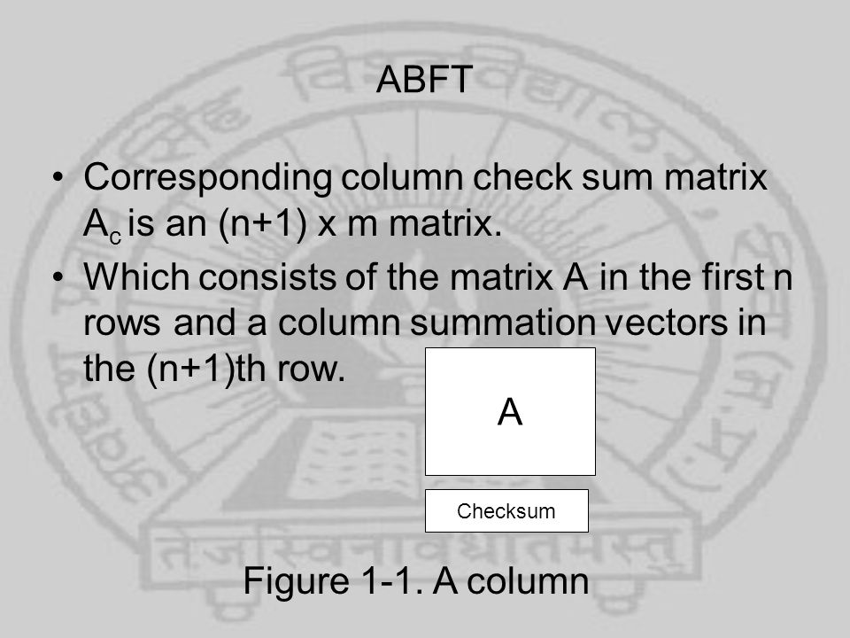 Corresponding column check sum matrix Ac is an (n+1) x m matrix.