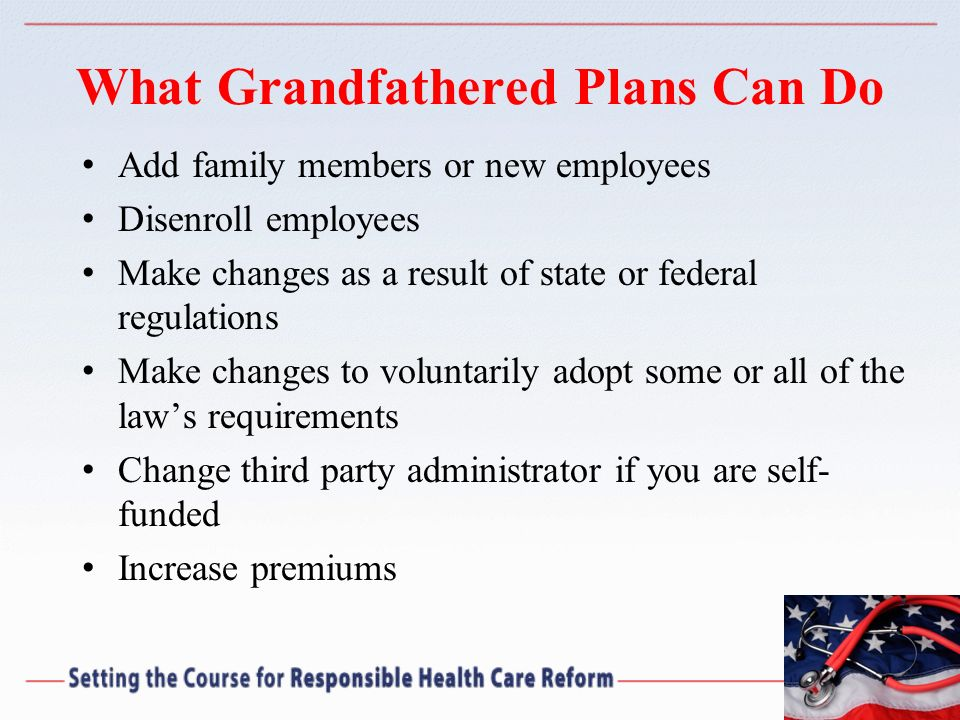 What Grandfathered Plans Can Do