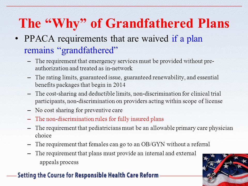 The Why of Grandfathered Plans