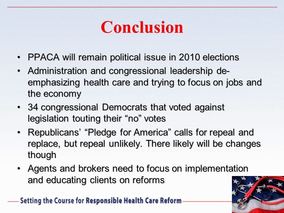 Conclusion PPACA will remain political issue in 2010 elections