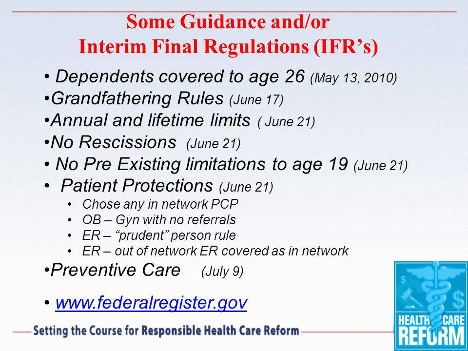 Some Guidance and/or Interim Final Regulations (IFR's)