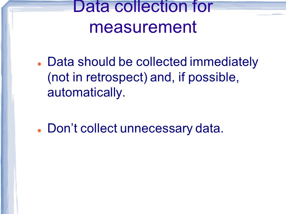 Data collection for measurement
