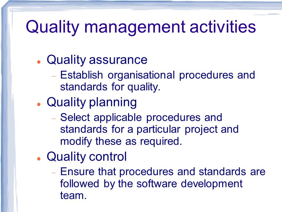 Quality management activities