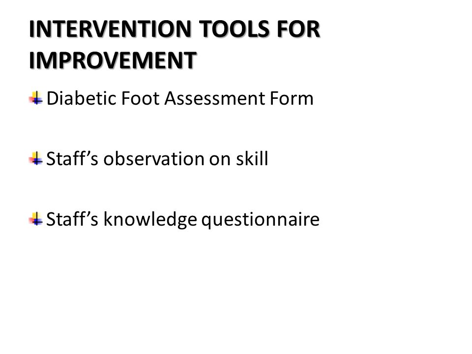 INTERVENTION TOOLS FOR IMPROVEMENT