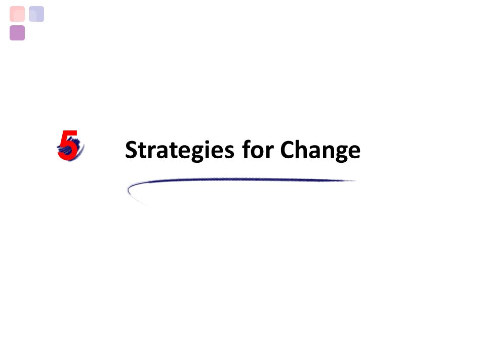 5 Strategies for Change