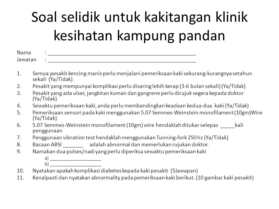 Soal selidik untuk kakitangan klinik kesihatan kampung pandan
