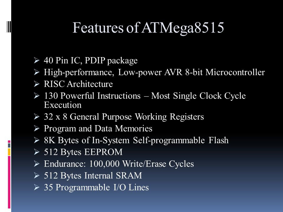 Features of ATMega8515 40 Pin IC, PDIP package