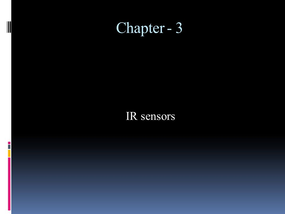 Chapter - 3 IR sensors