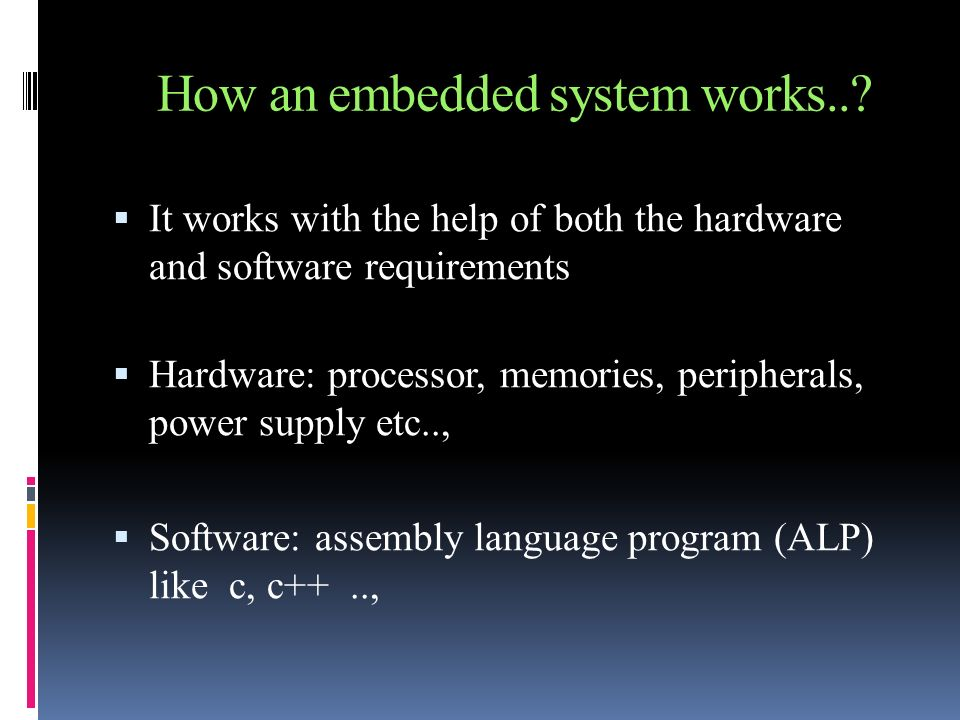 How an embedded system works..