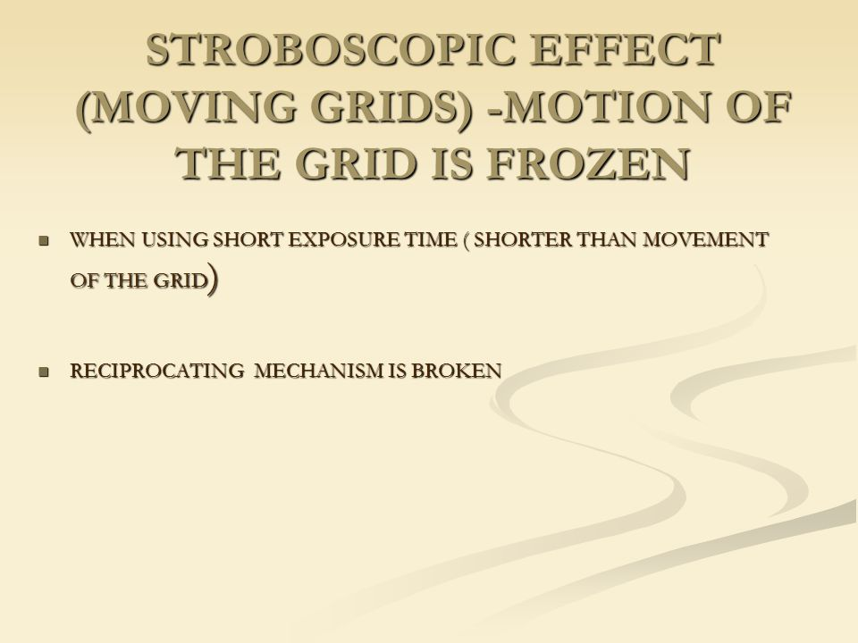 STROBOSCOPIC EFFECT (MOVING GRIDS) -MOTION OF THE GRID IS FROZEN