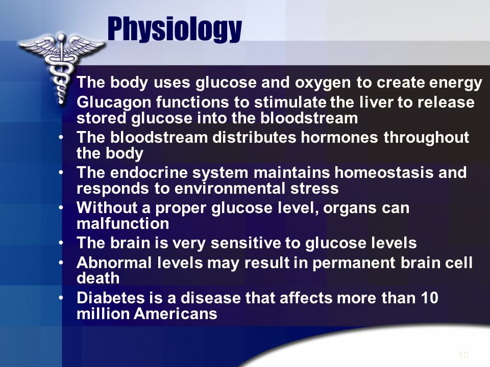 Physiology The body uses glucose and oxygen to create energy