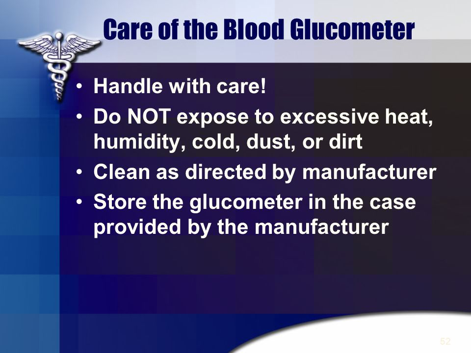 Care of the Blood Glucometer