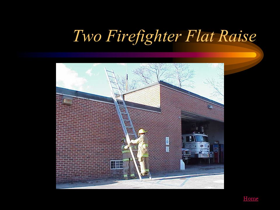Two Firefighter Flat Raise