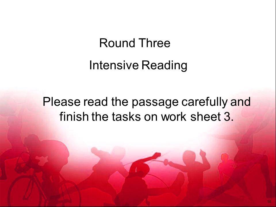 Round Three Intensive Reading.