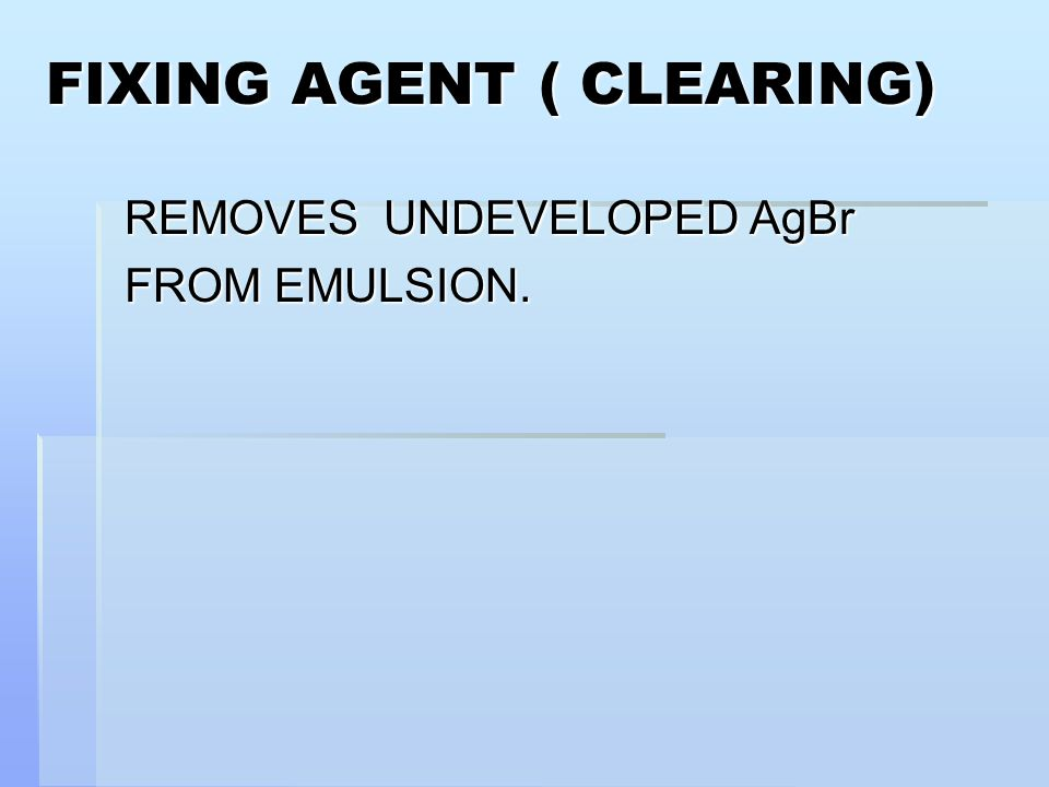 FIXING AGENT ( CLEARING)