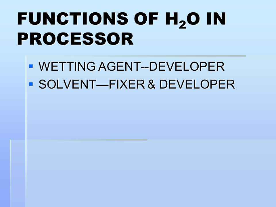 FUNCTIONS OF H2O IN PROCESSOR