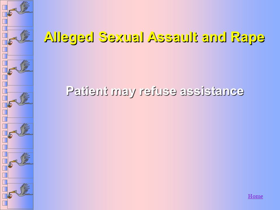 Alleged Sexual Assault and Rape