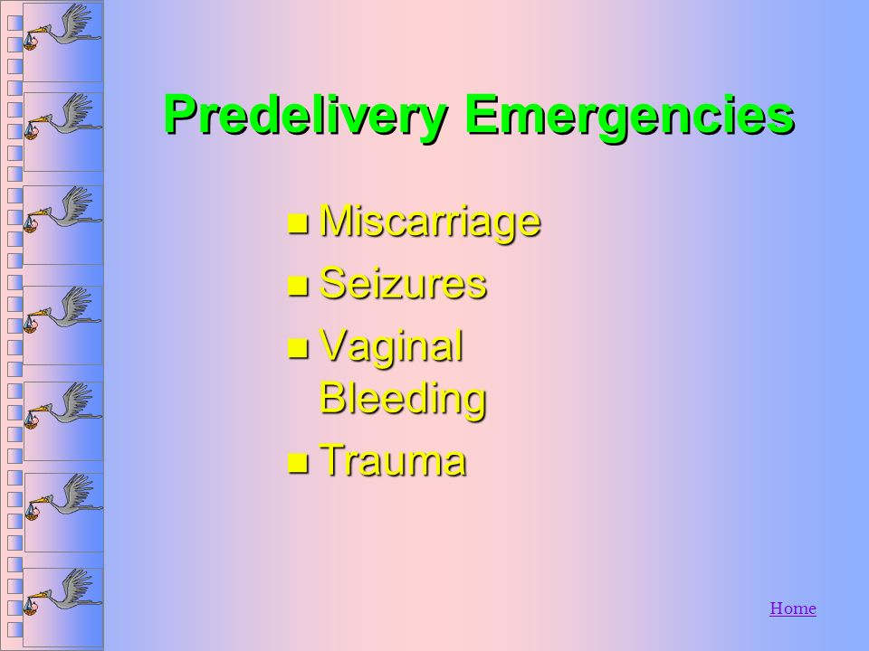 Predelivery Emergencies