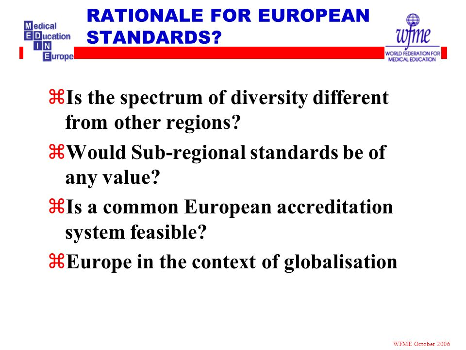 RATIONALE FOR EUROPEAN STANDARDS
