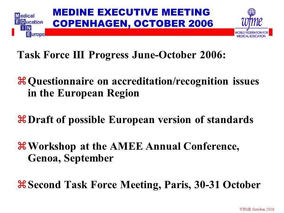 MEDINE EXECUTIVE MEETING COPENHAGEN, OCTOBER 2006