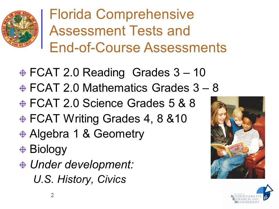 Florida Comprehensive Assessment Tests and End-of-Course Assessments