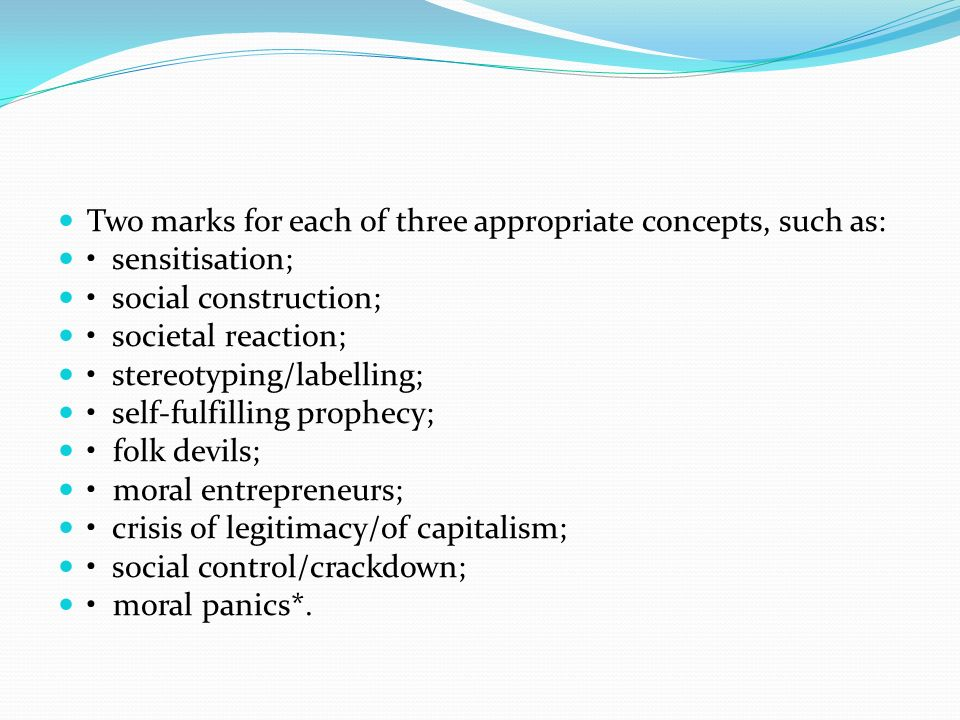 Two marks for each of three appropriate concepts, such as: