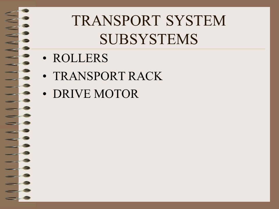 TRANSPORT SYSTEM SUBSYSTEMS