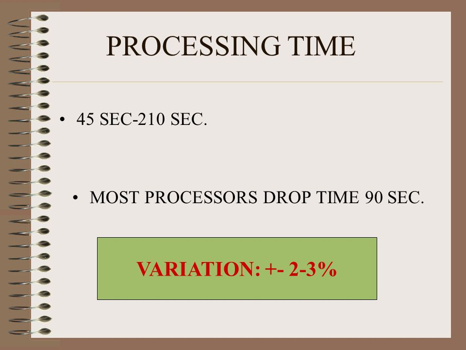 MOST PROCESSORS DROP TIME 90 SEC.