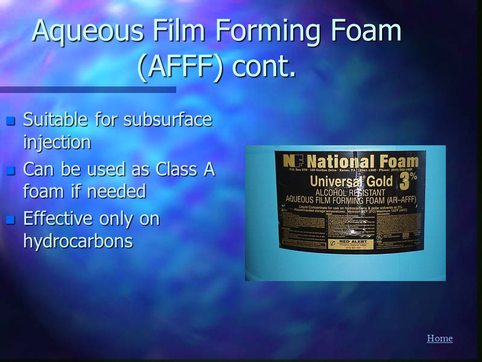 Aqueous Film Forming Foam (AFFF) cont.
