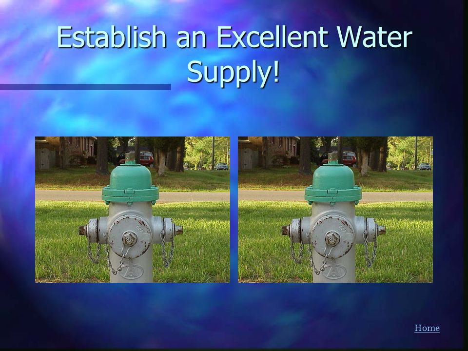 Establish an Excellent Water Supply!