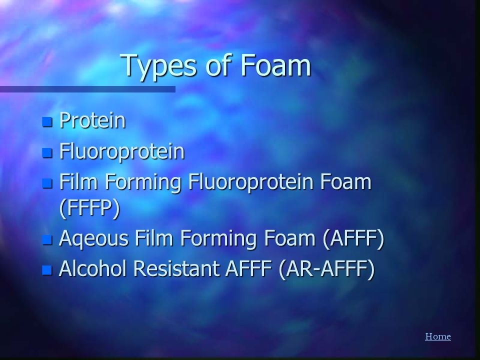 Types of Foam Protein Fluoroprotein