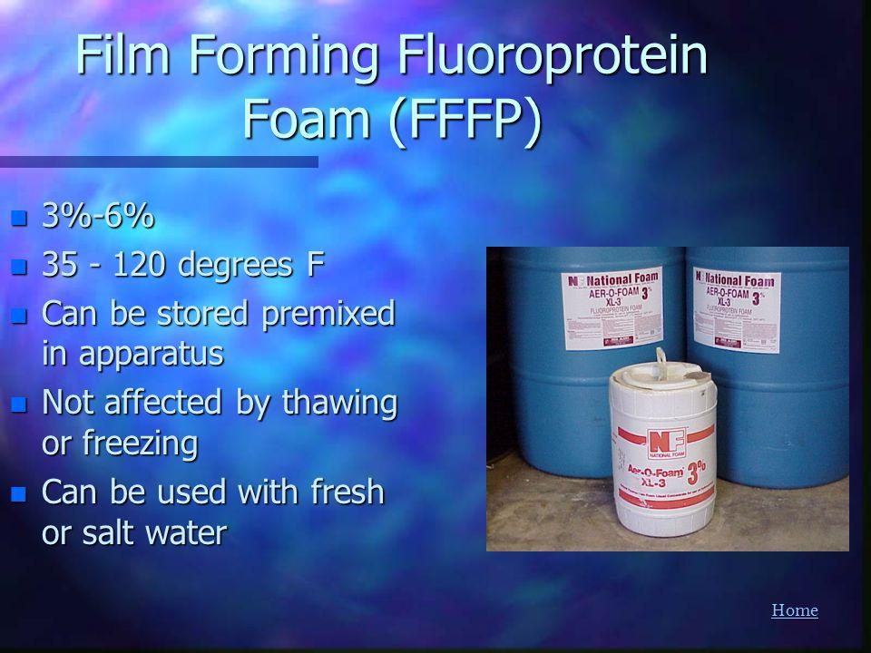 Film Forming Fluoroprotein Foam (FFFP)