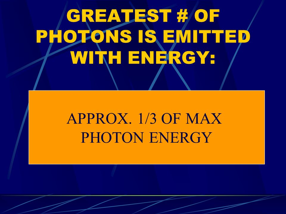 GREATEST # OF PHOTONS IS EMITTED WITH ENERGY: