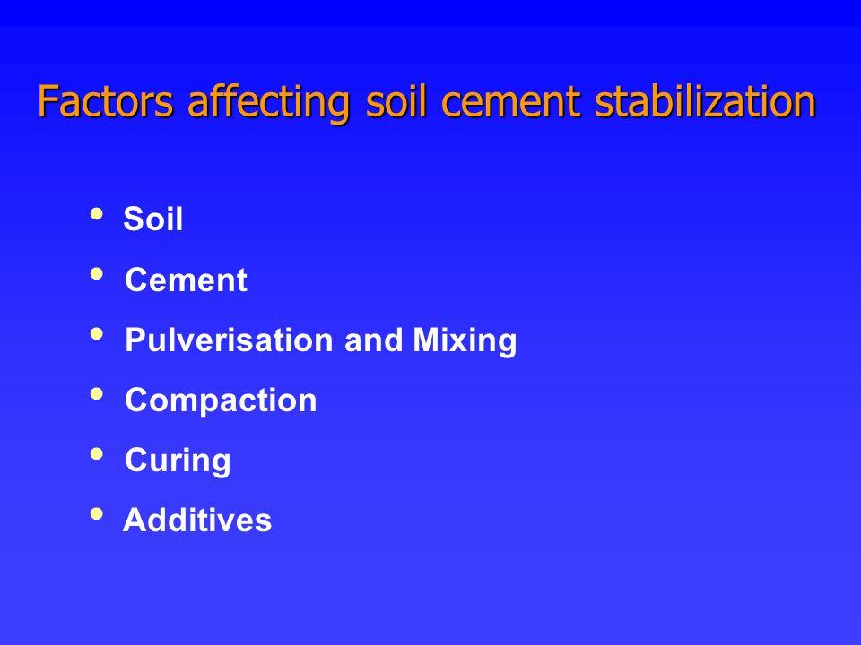 Factors affecting soil cement stabilization