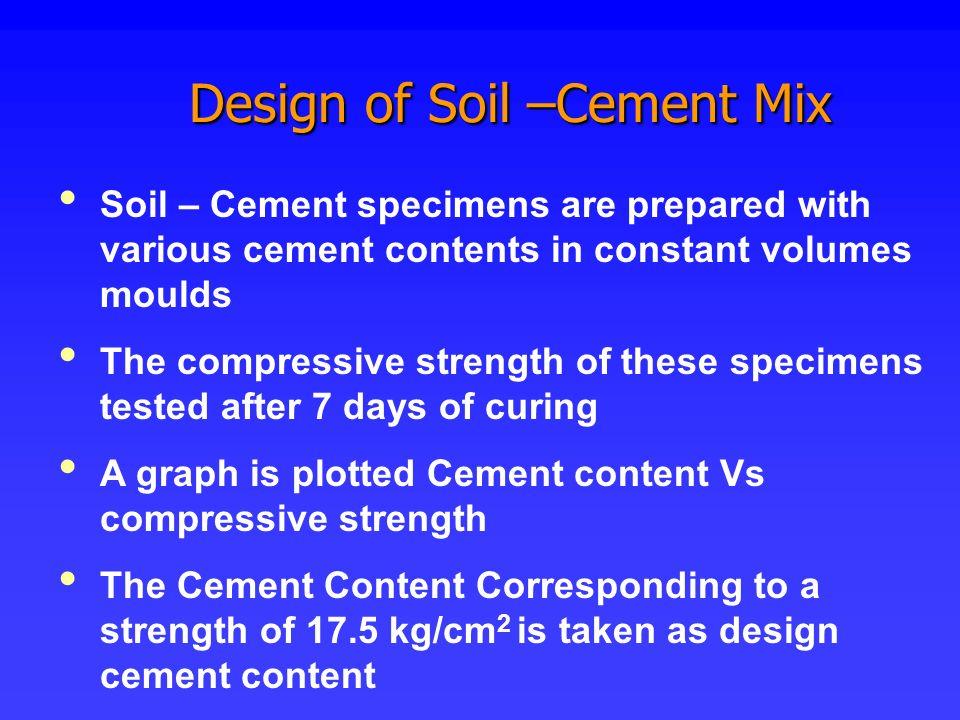 Design of Soil –Cement Mix