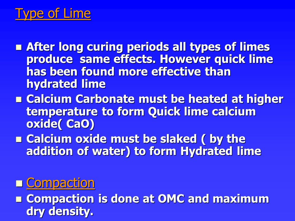 Type of Lime Compaction