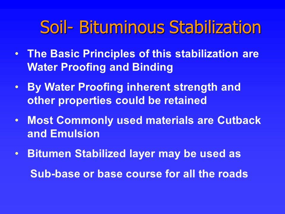 Soil- Bituminous Stabilization