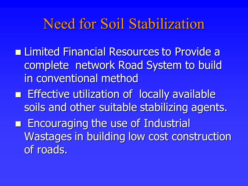 Need for Soil Stabilization