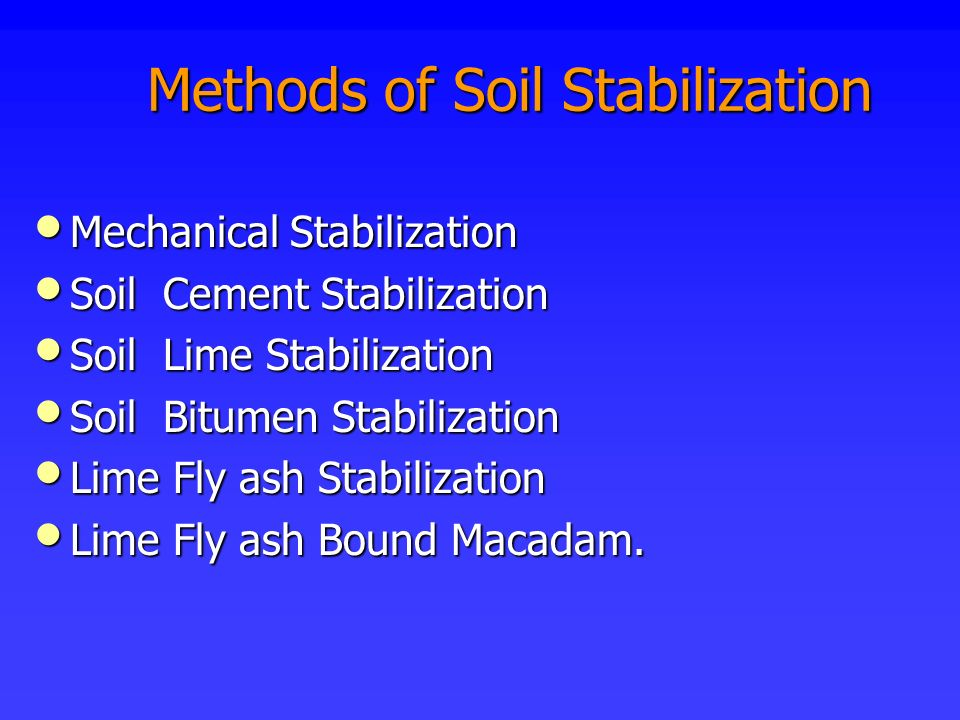 Methods of Soil Stabilization