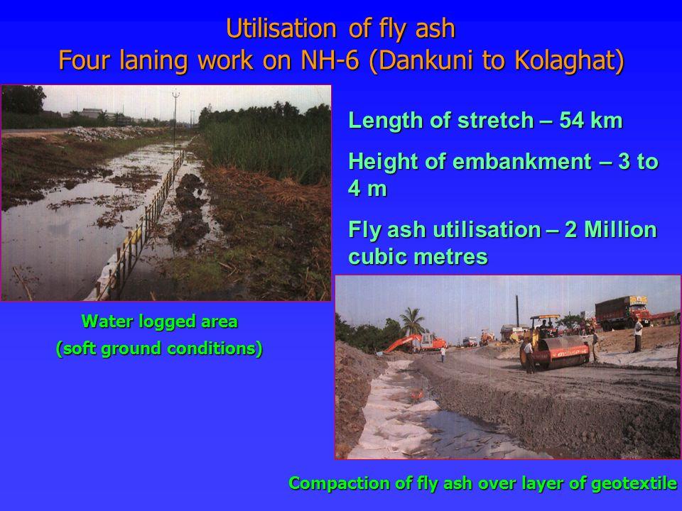 Utilisation of fly ash Four laning work on NH-6 (Dankuni to Kolaghat)