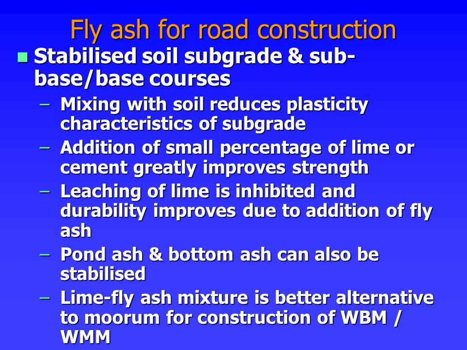 Fly ash for road construction