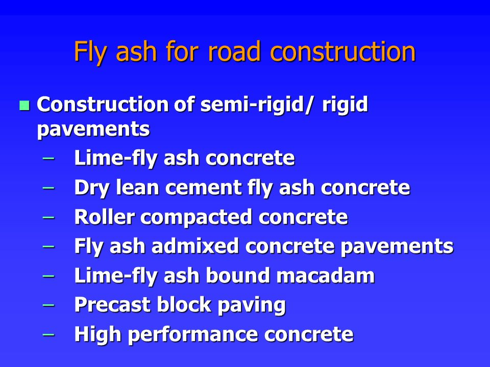 properties of high lime fly ash concrete F fly ash can be used to produce high-quality pavements in concrete with  excellent performance  characteristics of high-volume astm class c fly-ash  concretes item cement type i, %  with lime at 28 days, psi water requirement , % of.