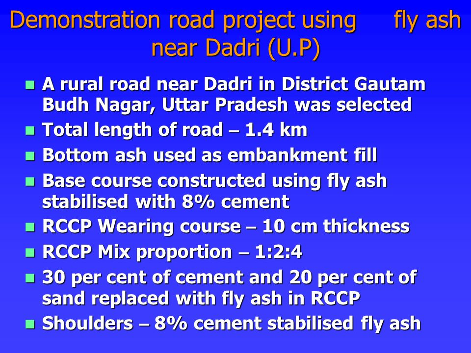 Demonstration road project using fly ash near Dadri (U.P)