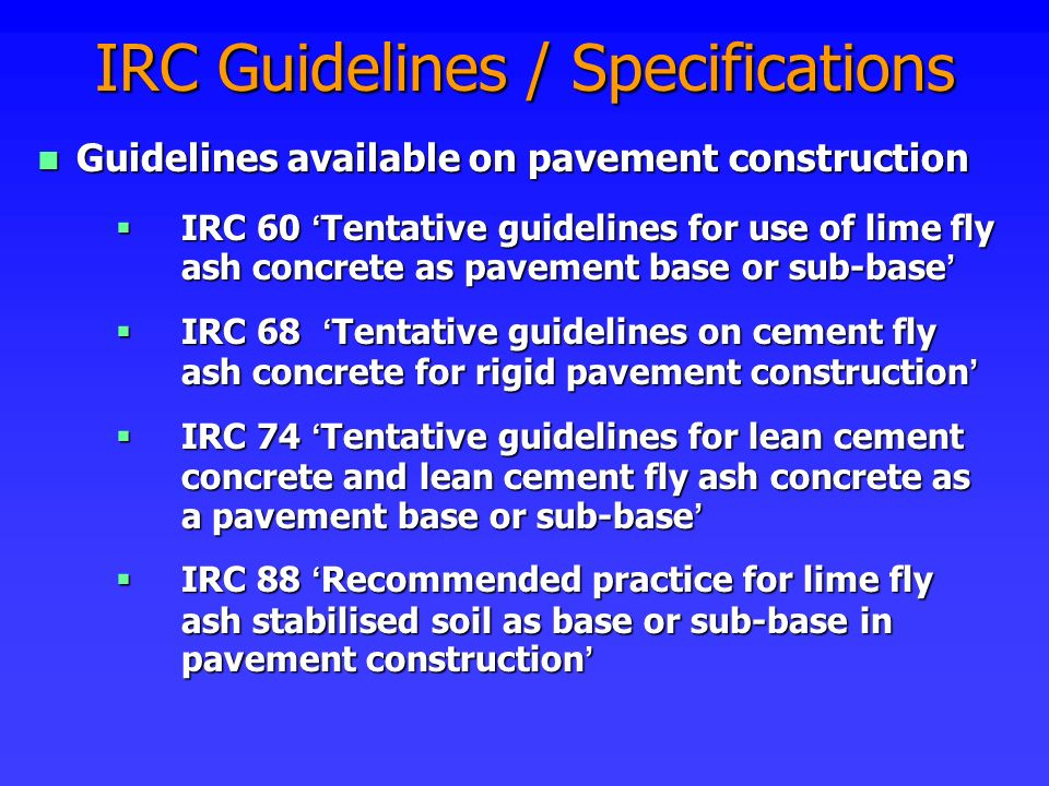 IRC Guidelines / Specifications