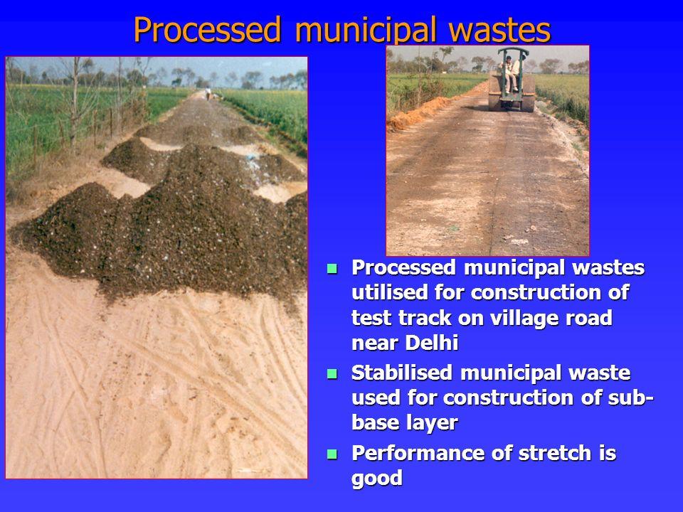 Processed municipal wastes